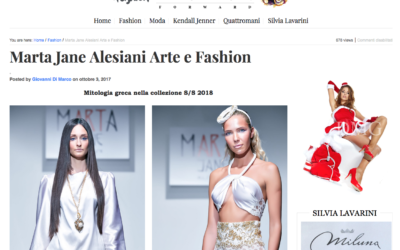 Fashion Forward Magazine – Marta Jane Alesiani Arte e Fashion