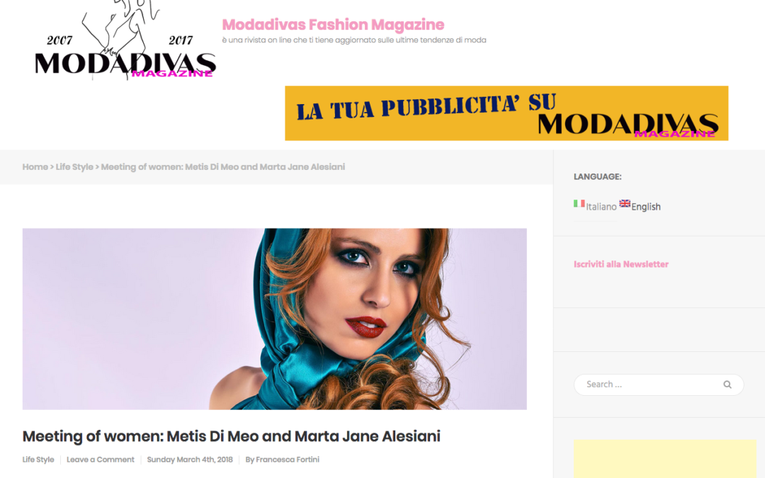 Moda Divas – Meeting of women: Metis Di Meo and Marta Jane Alesiani